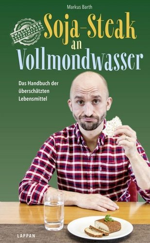 Markus Barth Soja-Steak an Vollmondwasser Buch handsigniert
